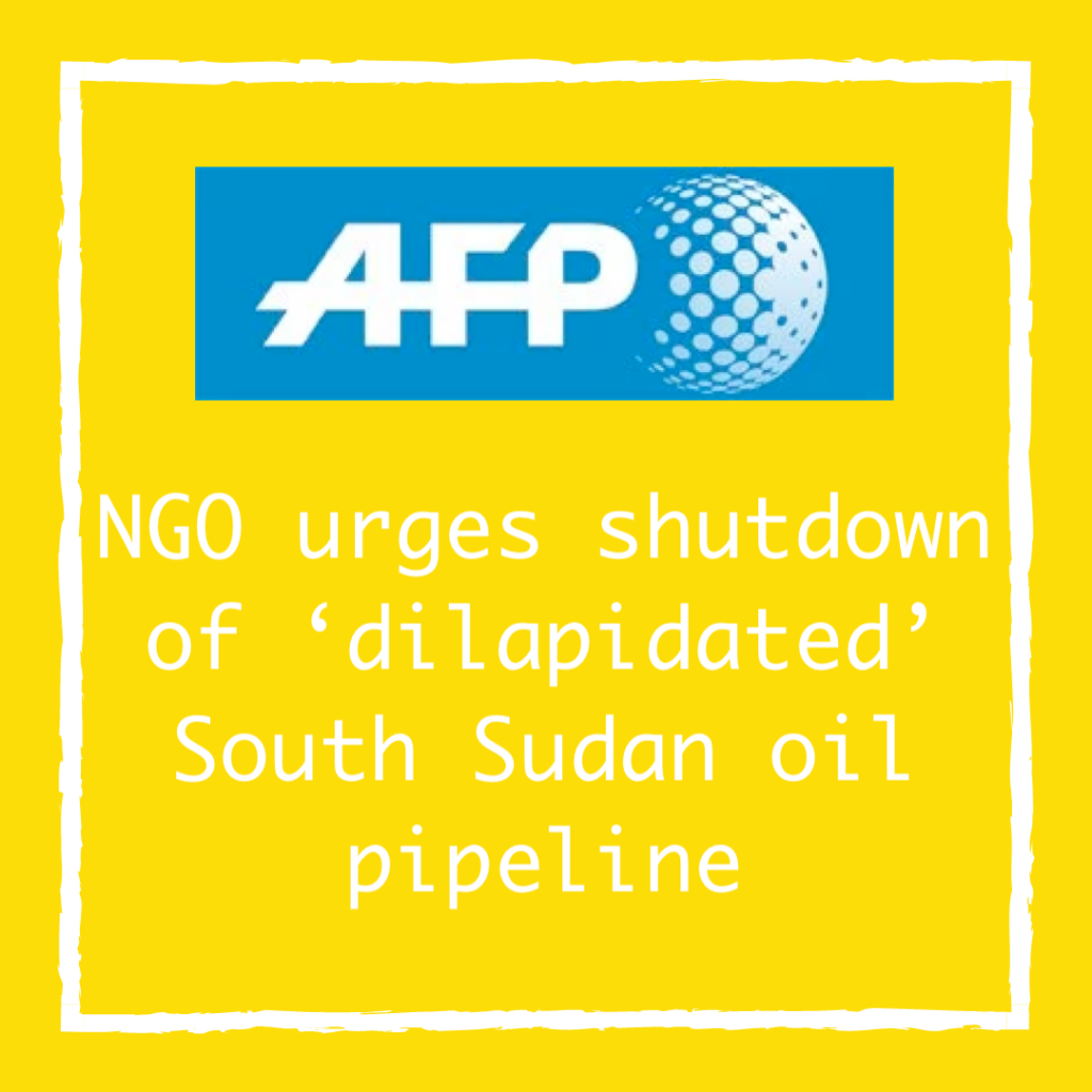 NGO urges shutdown of 'dilapidated' South Sudan oil pipeline