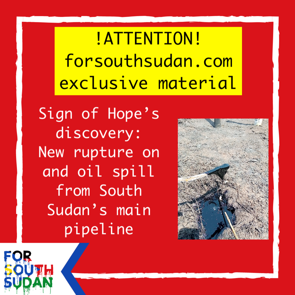 New rupture on and oil spill from South Sudan's main pipeline