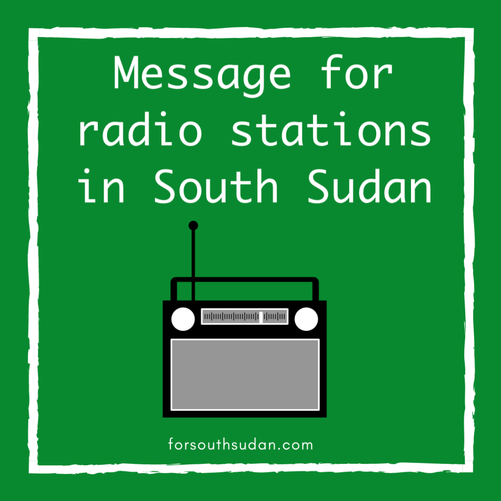Message for radio stations in South Sudan for south sudan clean water in africa sign of hope terry swartzberg