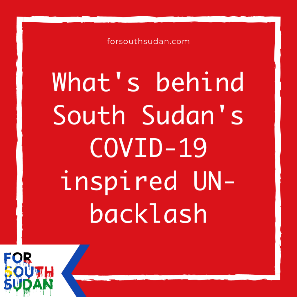 What's behind South Sudan's COVID-19 inspired UN-backlash forsouthsudan.com terry swartzberg campaign clear water for all sign of hope