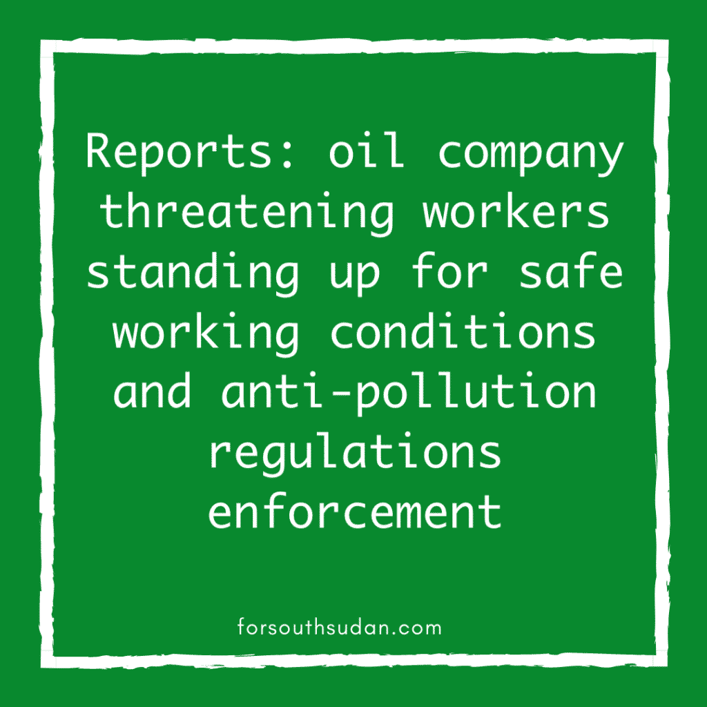 Reports: oil company threatening workers standing up for safe working conditions and anti-pollution regulations enforcement