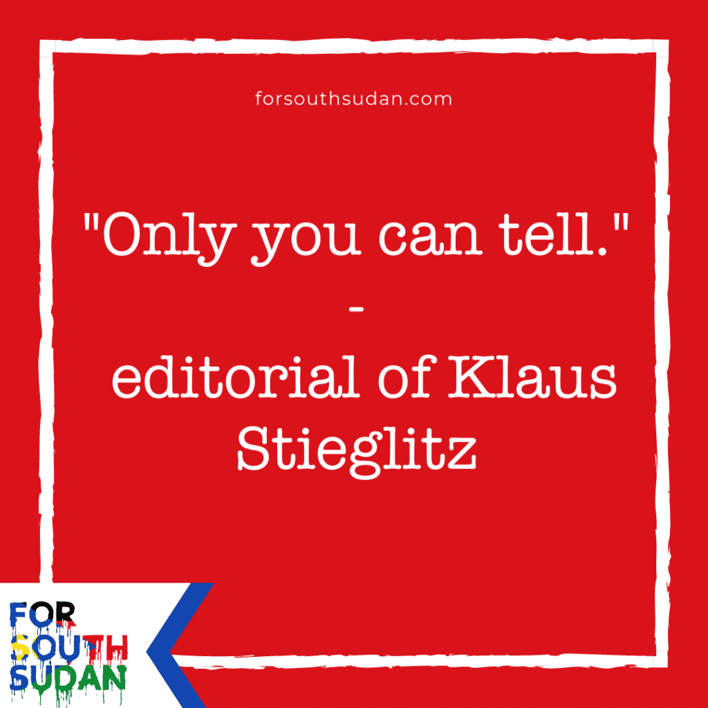 """Only you can tell.""- editorial of Klaus Stieglitz"