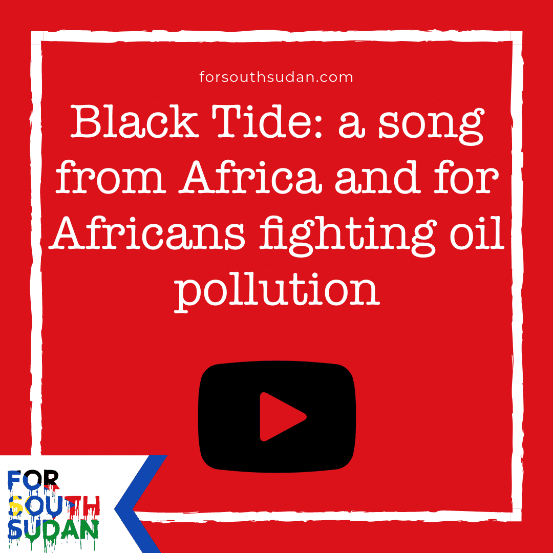 Black Tide: a song from Africa and for Africans fighting oil pollution