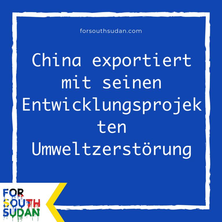 China exportiert mit seinen Entwicklungsprojekten Umweltzerstörung
