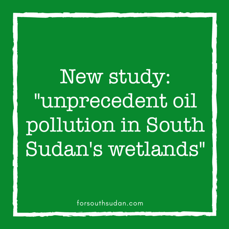 "New study: ""unprecedent oil pollution in South Sudan's wetlands"""