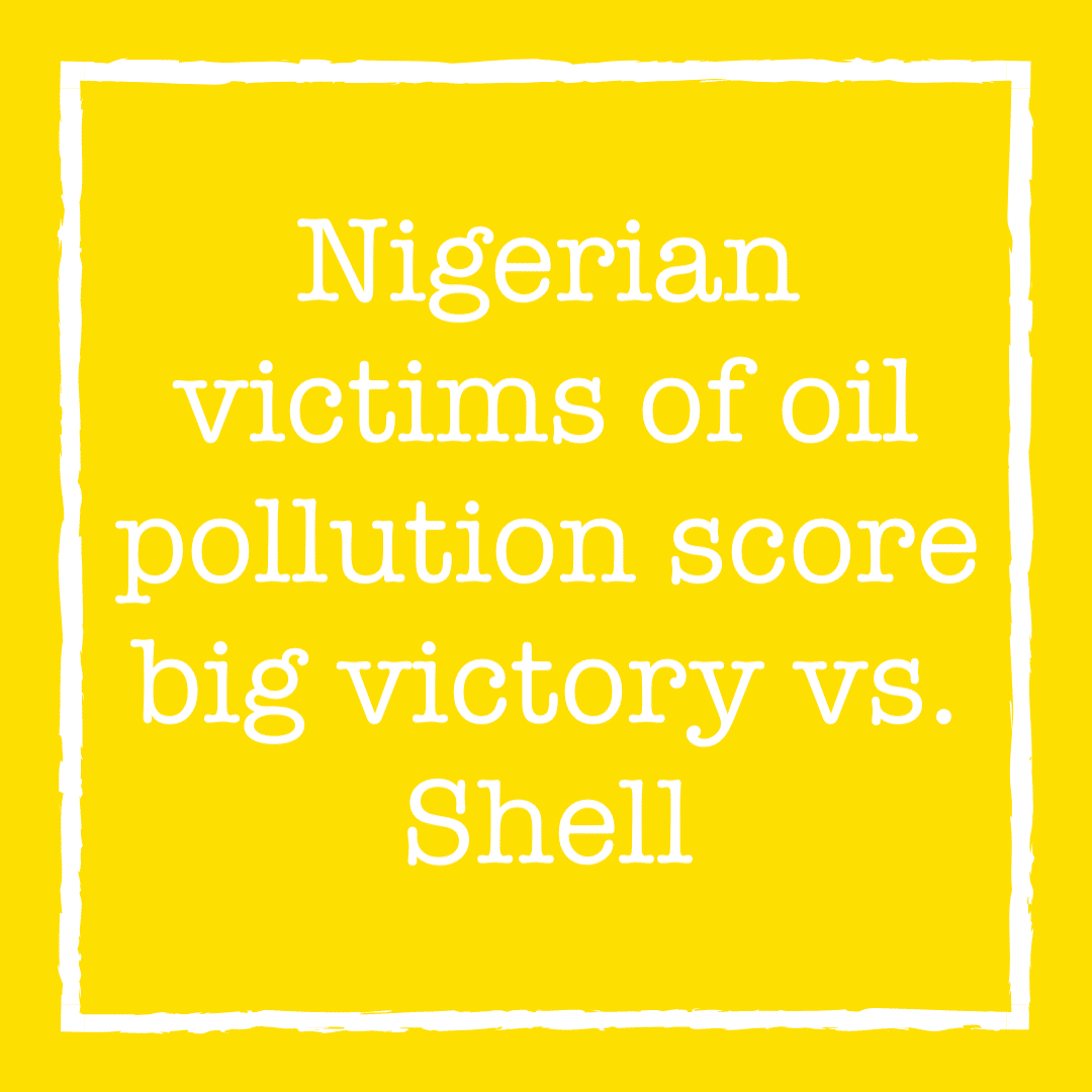 Nigerian victims of oil pollution score big victory vs. Shell –  winners are all the world's victims of corporate malfeasance