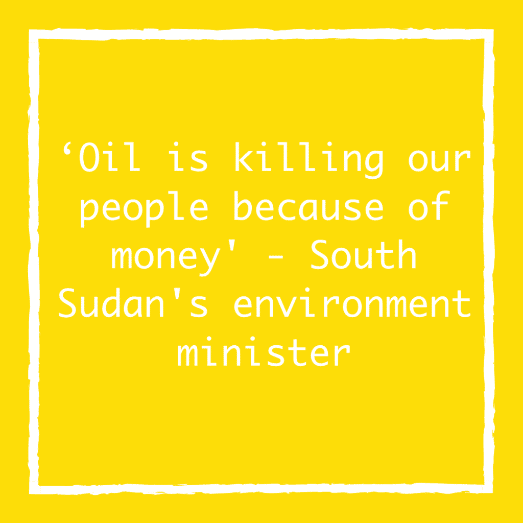 'Oil is killing our people because of money' - South Sudan's environment minister